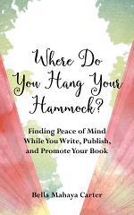 Where Do You Hang Your Hammock?
