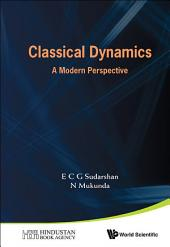 Classical Dynamics: A Modern Perspective