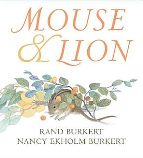 Mouse and Lion Book