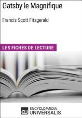 Gatsby le Magnifique de Francis Scott Fitzgerald: Les Fiches de lecture d'Universalis