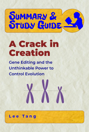 Summary   Study Guide   A  Crack in Creation