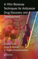 In Vitro Bioassay Techniques for Anticancer Drug Discovery and Development PDF