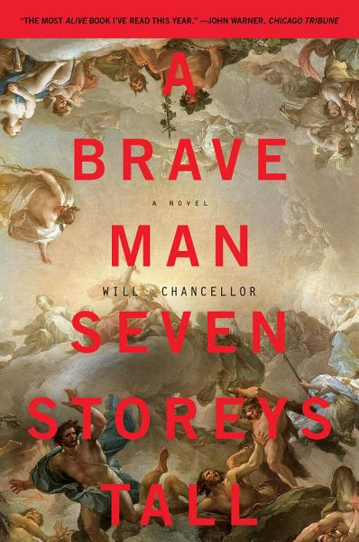Download A Brave Man Seven Storeys Tall Book