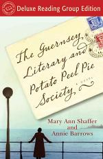 The Guernsey Literary and Potato Peel Pie Society (Random House Reader's Circle Deluxe Reading Group Edition)