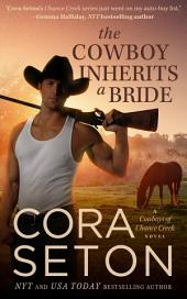 The Cowboy Inherits a Bride