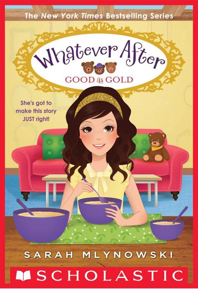 Download Good as Gold  Whatever After  14  Book
