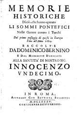 Memorie historiche di cio, che hanno operato li sommi Pontifici nelle guerre contro i Turchi