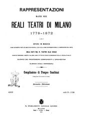 Rappresentazioni date nei reali teatri di Milano 1778-1872 compilazione di Pompeo Cambiasi