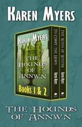 The Hounds of Annwn (1-2)