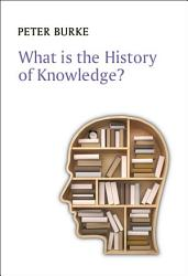 What is the History of Knowledge  PDF