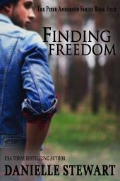 Finding Freedom: Book 4 of the Piper Anderson Series