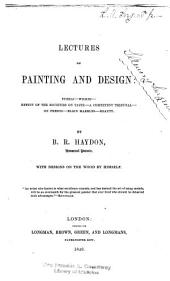 Lectures on Painting and Design: Volume 1