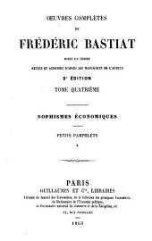 OEuvres complètes de Frédéric Bastiat: mises en ordre, Volume4