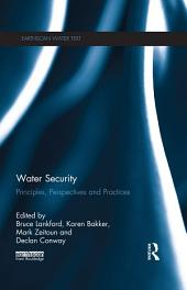 Water Security: Principles, Perspectives and Practices