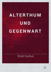 Alterthum und Gegenwart: Bände 1-2