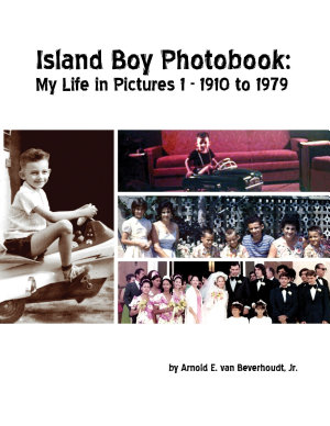 Island Boy Photobook: My Life in Pictures 1
