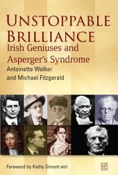 Unstoppable Brilliance: Irish Geniuses and Asperger's Syndrome