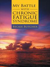 My Battle with Chronic Fatigue Syndrome