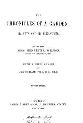 The Chronicles of a Garden: Its Pets and Its Pleasures