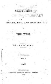 Sketches of History, Life, and Manners, in the West: Volume 1