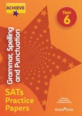 Achieve Grammar  Spelling and Punctuation SATs Practice Papers Year 6 PDF