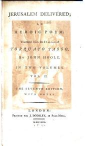 Jerusalem Delivered: An Heroic Poem, Volume 2