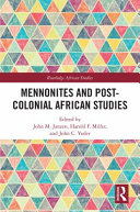 Mennonites and Post-colonial African Studies