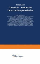 Lunge-Berl Chemisch-technische Untersuchungsmethoden: Zweiter Band, Ausgabe 7