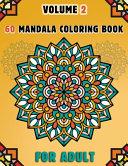 60 Mandala Coloring Book For Adult Volume 2
