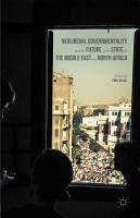 Neoliberal Governmentality and the Future of the State in the Middle East and North Africa PDF