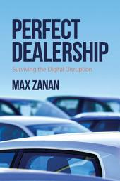 Perfect Dealership: Surviving The Digital Disruption