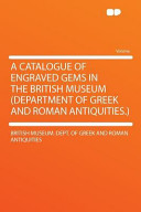 A Catalogue of Engraved Gems in the British Museum