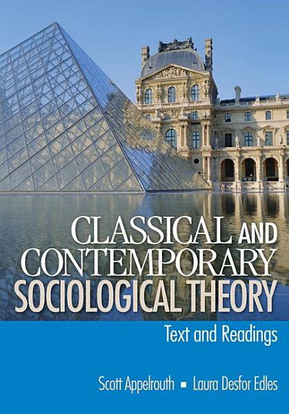 Classical and Contemporary Sociological Theory PDF