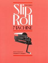 How to Build a Slip Roll Machine