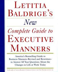 Letitia Balderige's New Complete Guide to Executive Manners