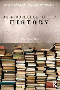 An Introduction to Book History Book