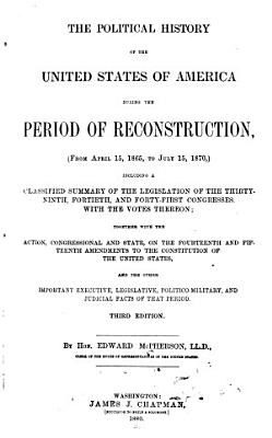 The Political History of the United States of America During the Period of Reconstruction PDF