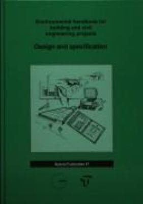 Environmental Handbook for Building and Civil Engineering Projects: Design and specification