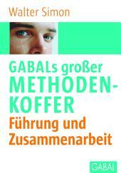 GABALs großer Methodenkoffer Führung und Zusammenarbeit