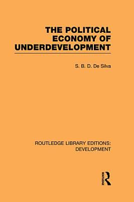 The Political Economy of Underdevelopment PDF