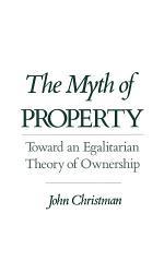 The Myth of Property