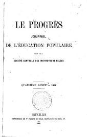 Le Progrès: Journal de l'éducation populaire, Volume4