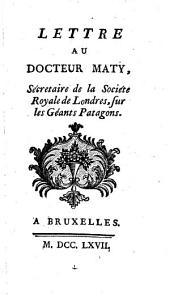 Lettre au docteur Maty... sur les géants patagons....