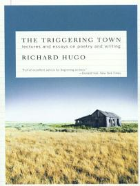 The Triggering Town  Lectures and Essays on Poetry and Writing PDF