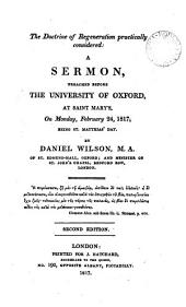 The doctrine of regeneration practically considered: a sermon