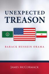 Unexpected Treason: Barack Hussein Obama