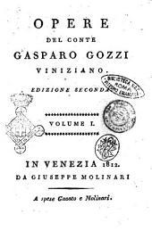 Opere del conte Gasparo Gozzi viniziano: Volume 1