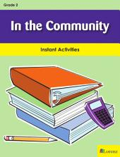 In the Community: Instant Activities