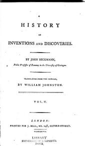 A history of inventions and discoveries: Volume 2