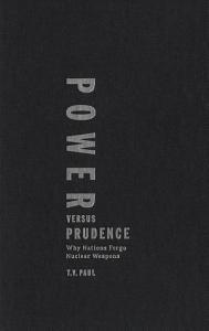 Power Versus Prudence